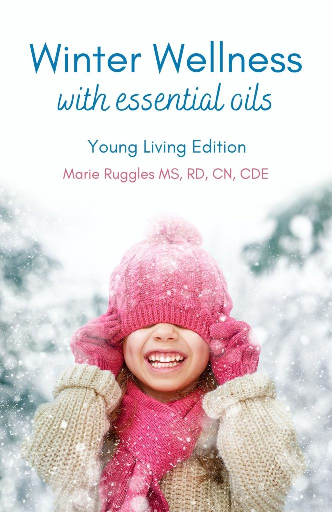 Winter Wellness with Essential Oils Young Living Edition by Marie Ruggles